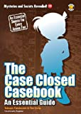 The Case Closed Casebook: An Essential Guide (Mysteries and Secrets Revealed! Book 19) (English Edition)