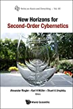 New Horizons for Second-Order Cybernetics: 60 (Series on Knots and Everything)