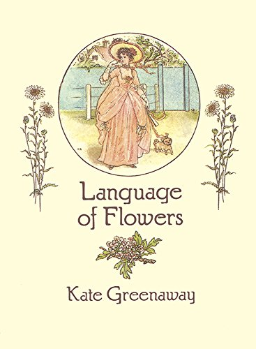 Download Language of Flowers (From Stencils and Notepaper to Flowers and Napkin Folding) 0486273725
