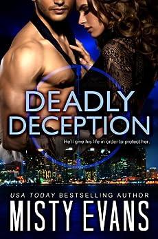 Deadly Deception: SCVC Taskforce Romantic Suspense Series, Book 2 (A SCVC Taskforce Romantic Suspense) by [Evans, Misty]