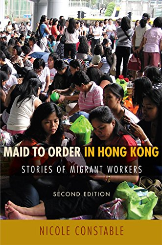 Download Maid to Order in Hong Kong: Stories of Migrant Workers 0801473233