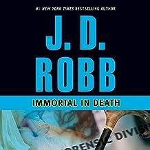 Immortal in Death: In Death, Book 3