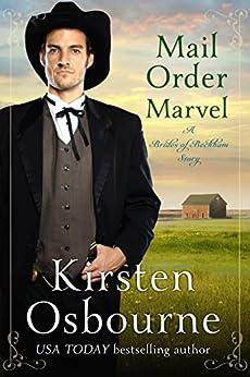 Mail Order Marvel (Brides of Beckham Book 27) by [Osbourne, Kirsten]