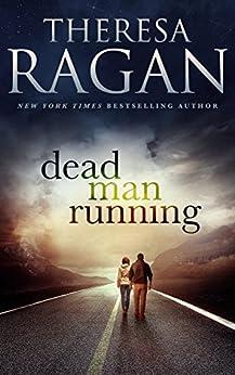 Dead Man Running by [Ragan, Theresa]