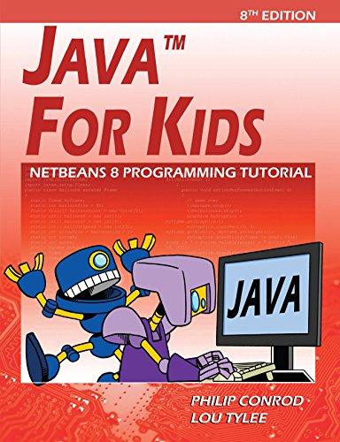 Java For Kids: NetBeans 8 Programming Tutorial (English Edition)
