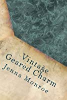 Vintage Geared Charm: Adult Coloring Book [並行輸入品]