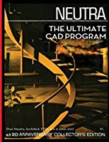 The Ultimate CAD Program: A Sequel to Richard Neutra's Survival Thru Design First Published in 1954.