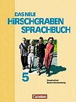 Das neue Hirschgraben Sprachbuch 05. Schuelerbuch. Hauptschule Baden-Wuerttemberg