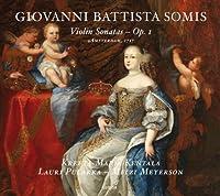Giovanni Battista Somis: Violin Sonatas Op. 1 by Mitzi Meyerson
