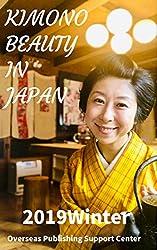 Kimono Beauty in Japan: 2019Winter (English Edition)