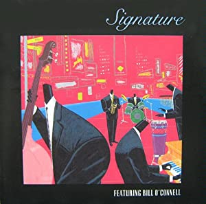 Best of Signature Featuring Bill O'Connell