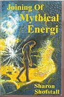 Joining of Mythical Energi