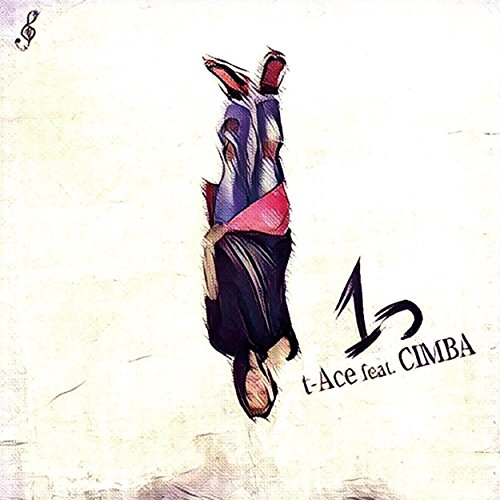 1つ-feat-CIMBA-t-Ace