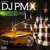 LocoHAMA CRUISING 002 mixed by DJ PMX