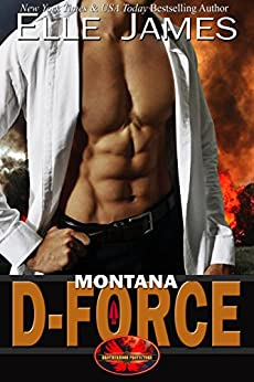 Montana D-Force (Brotherhood Protectors Book 3) by [James, Elle]