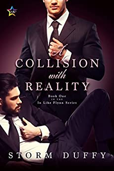 A Collision with Reality (In Like Flynn Book 1) by [Duffy, Storm]