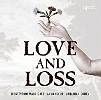 Monteverdi: Madrigals - Love and Loss by James Gilchrist (2014-02-11)