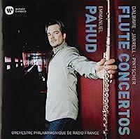 Dalbavie. Jarrell. Pintscher: Flute by Emmanuel Pahud (2014-01-29)