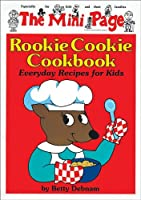 Rookie Cookie Cookbook (The Mini Page)