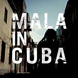 Mala in Cuba (BWOOD090CD)