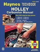 Holley Carburetor Manual (Haynes Repair Manuals) by Haynes(1999-01-15)