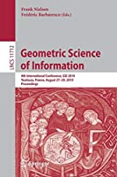 Geometric Science of Information: 4th International Conference, GSI 2019, Toulouse, France, August 27–29, 2019, Proceedings (Lecture Notes in Computer Science)