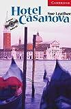 Hotel Casanova. Buch und CD: Level 1
