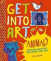 Get Into Art: Animals