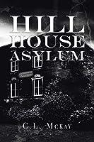 Hill House Asylum