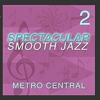 Spectacular Smooth Jazz 2