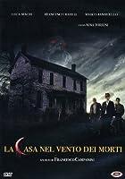 La Casa Nel Vento Dei Morti [Italian Edition]