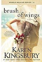 Brush of Wings: A Novel (Angels Walking) [並行輸入品]