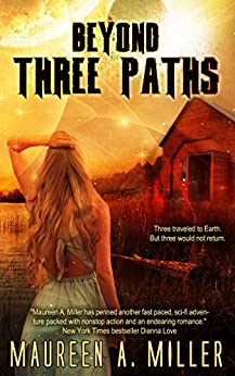 BEYOND: THREE PATHS (BEYOND Series Book 3) by [Miller, Maureen A.]