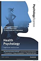 Health Psychology: Undergraduate Revision Guide (Psychology Express)