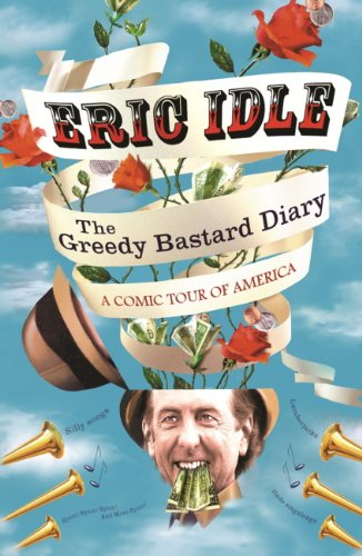 The Greedy Bastard Diary: A Comic Tour of America (English Edition)
