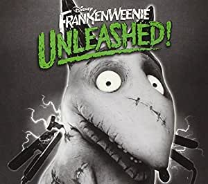 Frankenweenie Unleashed! (+ 2 Bonus Tracks)