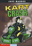 Kart Crash (Impact Books)