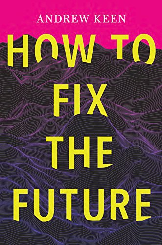Download How to Fix the Future 0802126642
