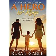 A Hero to Keep (Hawkins Family Book 1)