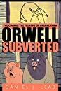 Orwell, Subverted: The CIA and the Filming of Animal Farm