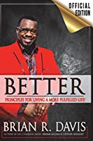 Better: Principles for a More Fulfilled Life