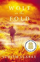 Wolf on the Fold by Judith Clarke(2002-01-01)