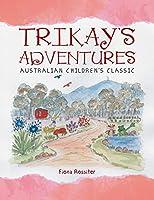 Trikay's Adventures