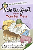 Nate the Great and the Monster Mess (Nate the Great Detective Stories)