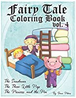 Fairy Tale Coloring Book  vol. 4: The Sandman, The Three Little Pigs and The Princess and the Pea (Coloring Books for the Creative)