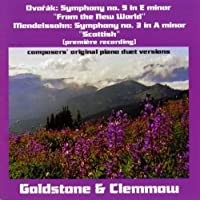 Dvorテ。k & Mendelssohn Symphonies for 4 Hands by Goldstone and Clemmow (2005-03-29)