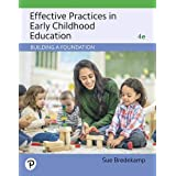 Effective Practices in Early Childhood Education: Building a Foundation