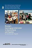 Bewegte Ganztagsgrundschulen in Deutschland und Spanien: Ein interkultureller Vergleich