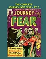 The Complete Journey Into Fear - Pt 7: All 21 Issues in 7 Volumes - Issues #19-21 - All Stories - No Ads [並行輸入品]