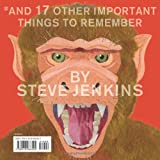 Never Smile at a Monkey: And 17 Other Important Things to Remember